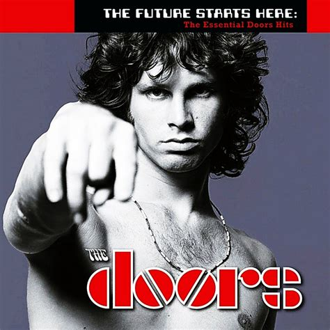 the doors best of album the future starts here the essential doors hits the