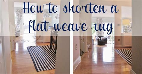 how to shorten a rug bonnieprojects how to shorten a flat weave rug easy tutorial