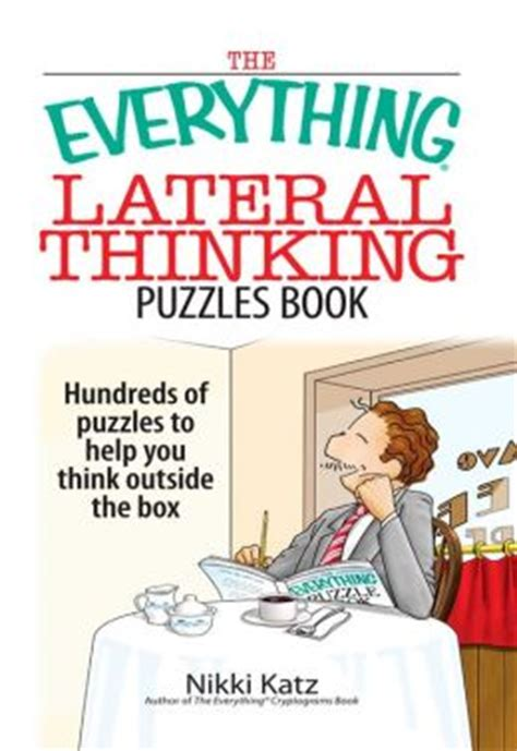 thinking out the how books the everything lateral thinking puzzles book hundreds of