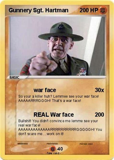 War Face Meme - pok 233 mon gunnery sgt hartman war face my pokemon card