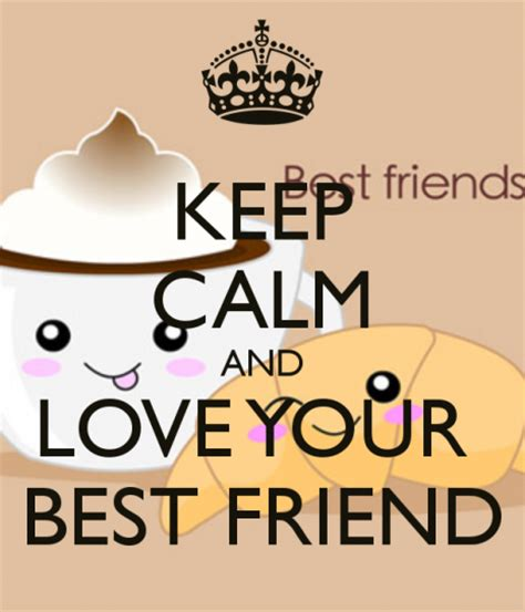 Imagenes De Keep Calm And Love Your Friends | im 225 genes del d 237 a del amigo con frases de keep calm ideas