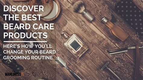 discover the best advanced and change your with and tantric forever books discover the best beard care products that will change