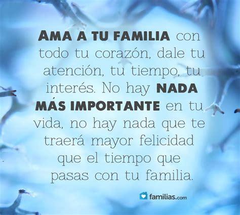 Imagenes Que Extrañas A Tu Familia | ama a tu familia frases pinterest