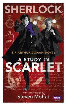 a study in scarlet the sherlock series sherlock a study in scarlet by arthur conan doyle