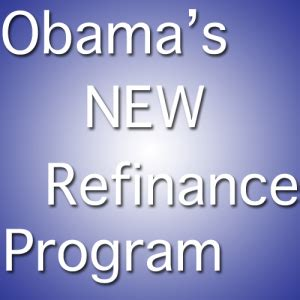 obama house loan program obama s new mortgage program