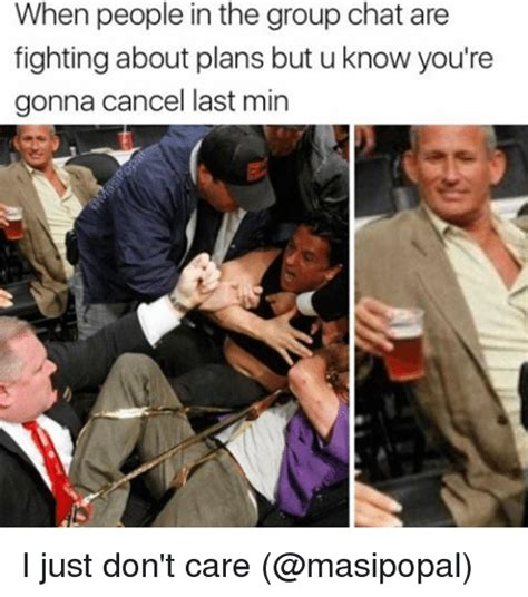 Fighting Memes - when people in the group chat are fighting about plans but