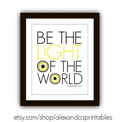 Be The Light Bible Verse by Be The Light Printable Scripture Printable Bible Verse Matthew 5 14