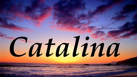 Imagenes Del Nombre Love | catalina significado y origen del nombre youtube