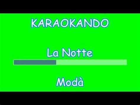 karaoke italiano la notte mod 224 testo