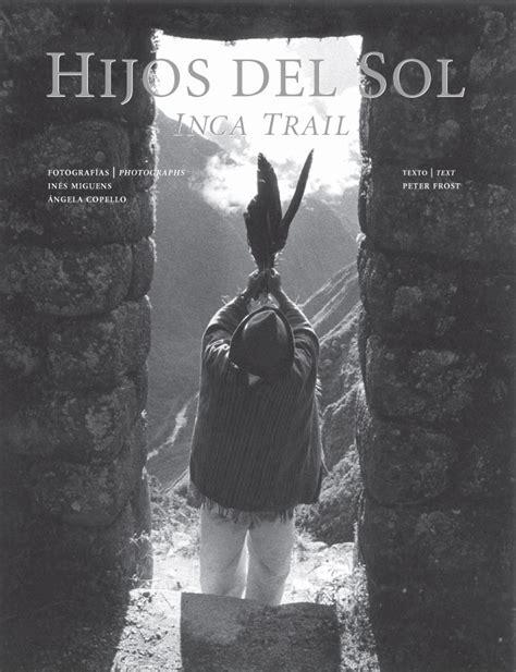 libro antes del incal hijos del sol inca trail con foto autografiada ediciones larivi 232 re
