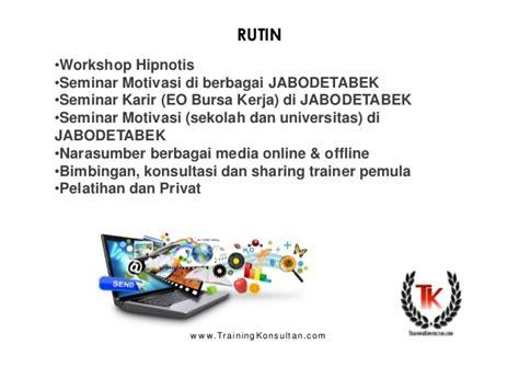 Pelatihan Hipnotis Jabodetabek Pelatihan Privat Seminar Talkshow
