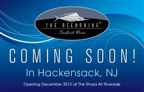 Oceanaire Seafood Room Nj by The Oceanaire Hackensack Opening Dec 9th Shops At Riverside