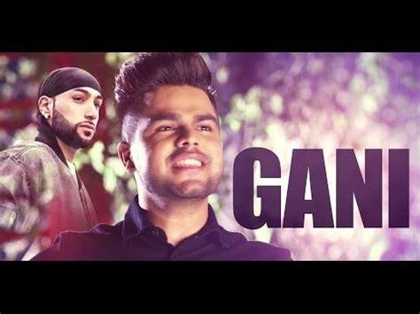 hindi film gani gani full video with lyrics akhil feat manni sandhu