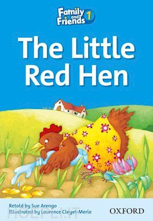 libro the little red hen family and friends readers 1 the little red hen arengo sue cleyet merle laurence oxford