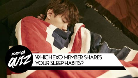 exo quiz with storyline quiz which exo member shares your sleep habits soompi