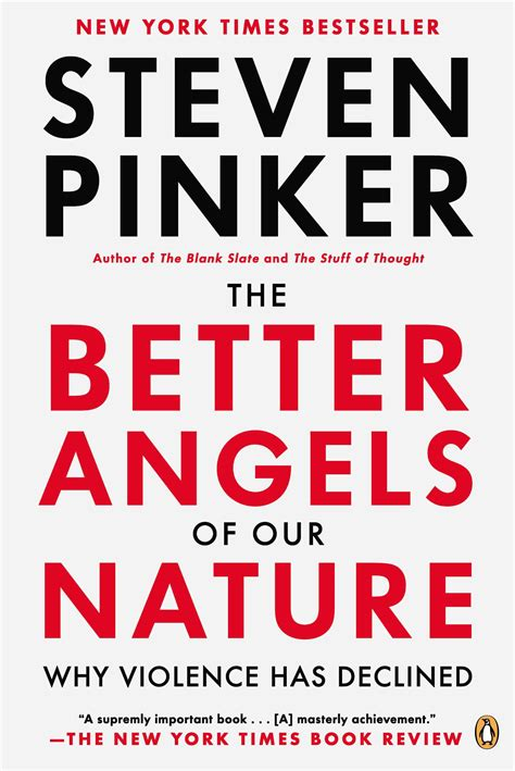 the better angels of our nature steven pinker the better angels of our nature steven pinker