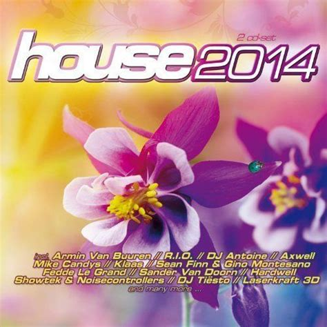 house music cd 2014 house 2014 cd1 free mp3 download full tracklist