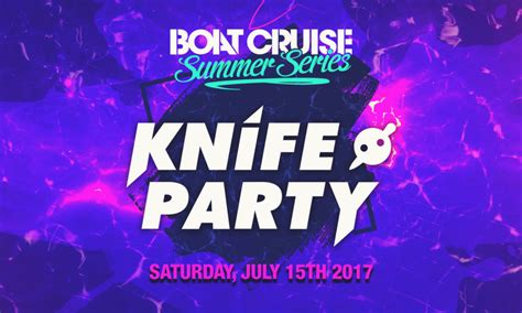 boston boat cruise summer series just announced knife party return to boston s boat cruise