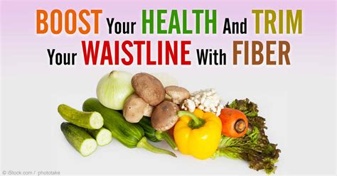 Fiber And Weight Loss by A High Fiber Diet Helps Boost Weight Loss