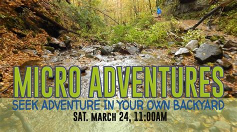 adventures in your own backyard micro adventures seek adventures in your own backyard