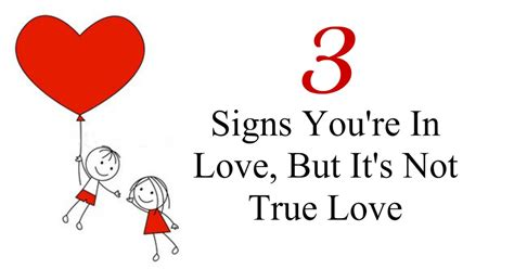 signs of true love beautiful quotes 3 signs you re in love but it s not