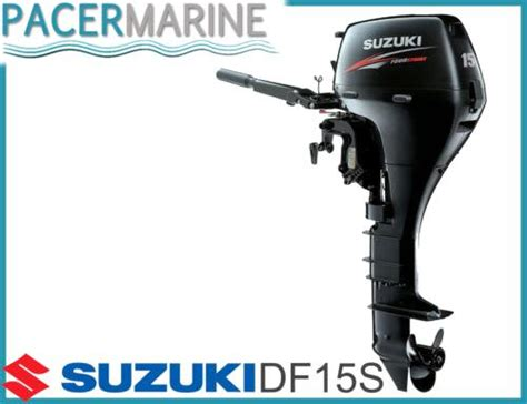 Suzuki 15hp 4 Stroke Suzuki Df 15 Hp Four Stroke Outboard Engine Boat Motor