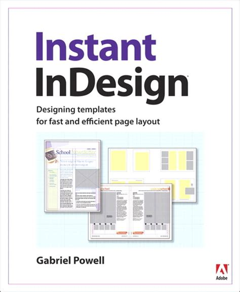 Instant Indesign Designing Templates For Fast And Efficient Page Layout Indesign Layout Templates