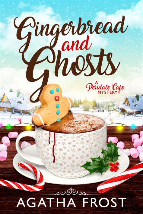 gingerbread and ghosts out now agatha