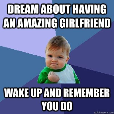 Girl Friend Meme - amazing girlfriend memes image memes at relatably com