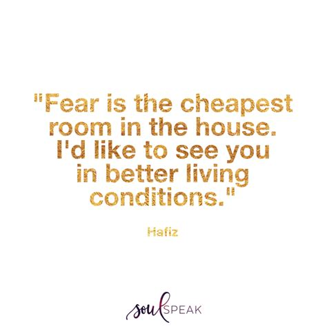 fear is the cheapest room in the house fear is the cheapest room in the house 28 images quote about stay connected to the