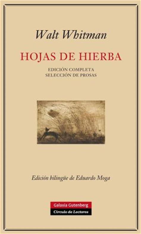 hojas de hierba 842060724x walt whitman y sus hojas de hierba para el siglo xxi cultura el pa 205 s
