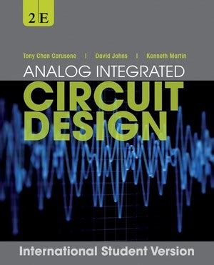analog integrated circuit design wiley wiley vch chan carusone tony johns david a martin kenneth w analog integrated