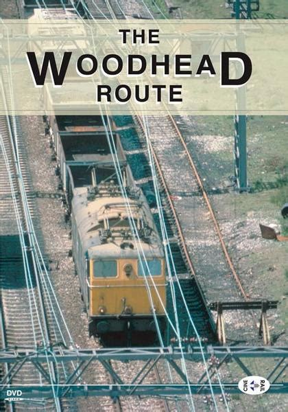 The Series Volume 1 archive series volume 1 the woodhead route cinerail