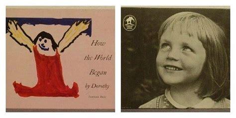 world began  dorothy straight  amazing books written  children kids books