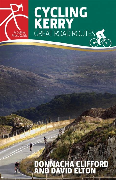 kerry the beautiful kingdom books new guide to best cycling routes in the kingdom of co