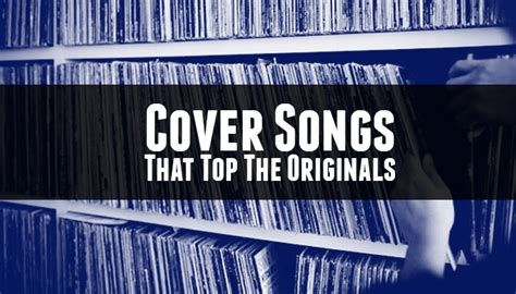 song cover meb presents cover songs that top the originals mind