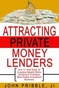 private money lenders who they are how to find them attracting private money lenders