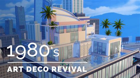 Different Styles Of Houses sims 4 decade build series 1980s art deco revival