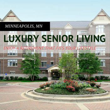 luxury retirement homes in minneapolis senioradvisor