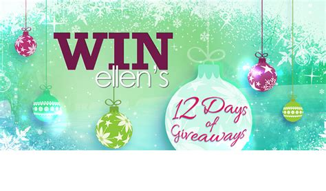 Ellen 12 Days Of Giveaways Contest - ellen degeneres show 12 days of giveaways