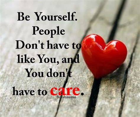 Quotes With Images Quotes How Can Help You Don T Care Be Yourself