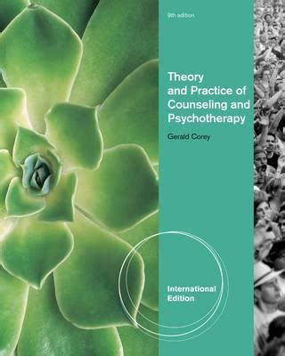 theory and practice of counseling and psychotherapy theory and practice of counseling and psychotherapy