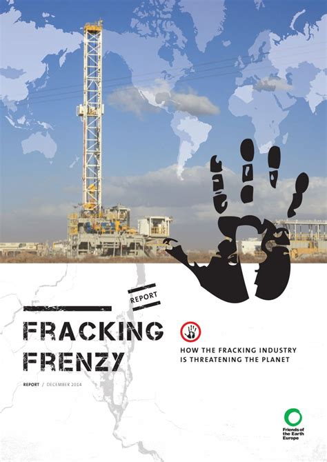 the fracking debate the risks benefits and uncertainties of the shale revolution center on global energy policy series books fracking frenzy how the fracking industry is threatening