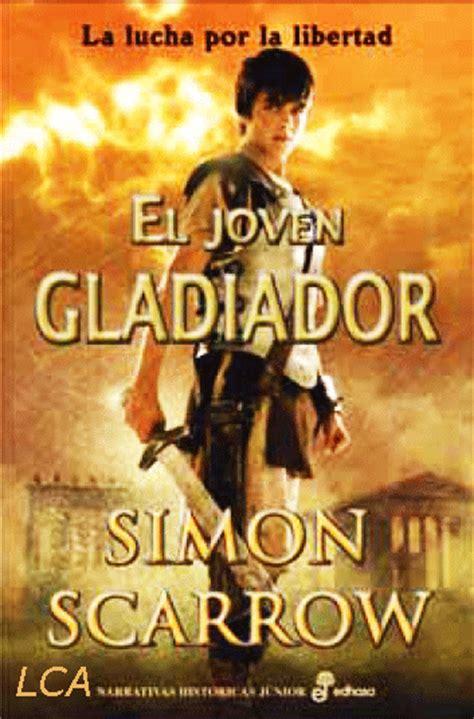 libro la lucha por el libros con alma novela juvenil rese 241 as portada el joven gladiador la lucha por la libertad