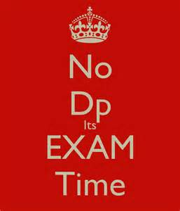 w dp no dp its exam time poster neha keep calm o matic