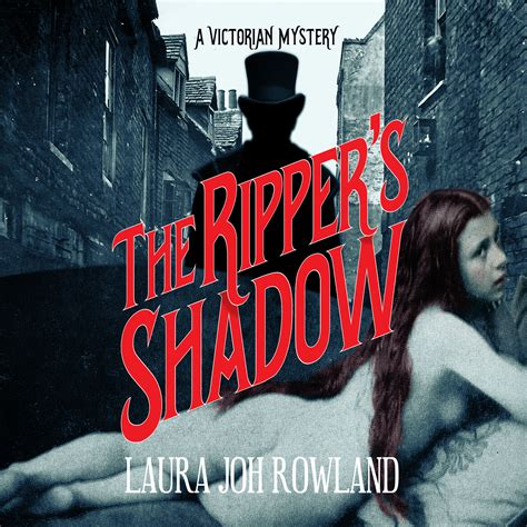 the ripper s shadow a mystery books the ripper s shadow audiobook by joh