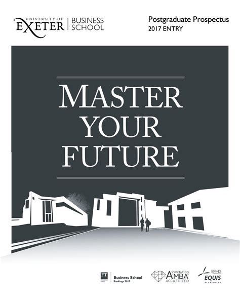 Exeter Mba Apply by Business School Postgraduate Prospectus 2017 By