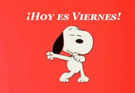 imagenes i love viernes hoy es viernes gif hoyesviernes snoopy viernes