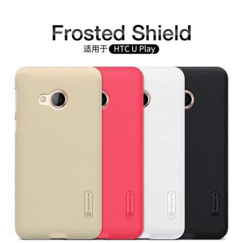 Htc U Play Back Casing Design 080 nillkin frosted shield for htc u play 5 2 quot us 11 0 nillkin