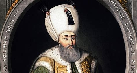Ottoman Empire List Of Sultans Ottoman Sultan Suleiman The Magnificent S Found In Hungary Daily Sabah